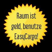 Raum ist geld, benutze EasyCargo!