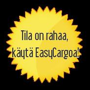 Tila on rahaa, käytä EasyCargoa!