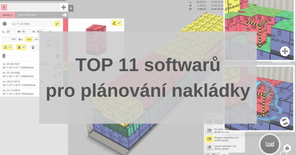 TOP 11 softwarů pro plánování nakládky